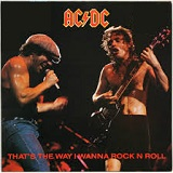 THAT'S THE WAY I WANNA ROCK 'N' ROLL (1988)